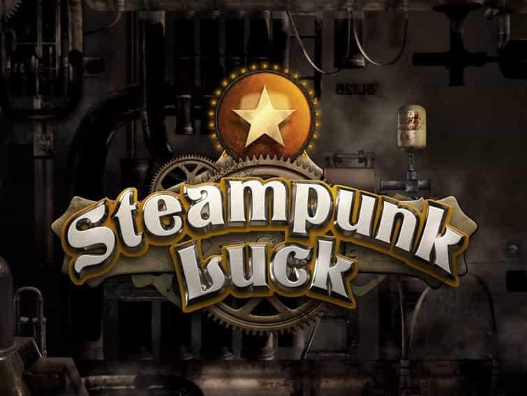 SteamPunk Luck